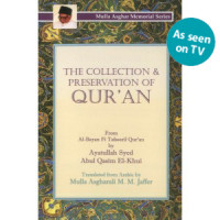 The Collection and Preservation of Quran