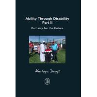 Ability through Disability Part 2