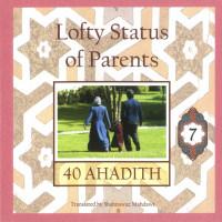 40 Ahadith: Lofty Status of Parents