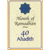 40 Ahadith: Month of Ramadan