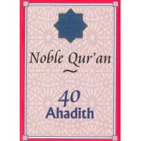 40 Ahadith: Noble Quran