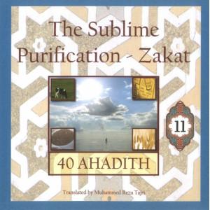 40 Ahadith: The Sublime Purification - Zakat