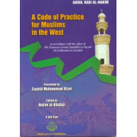 A Code of Practice for Muslims in the West - Hard Back