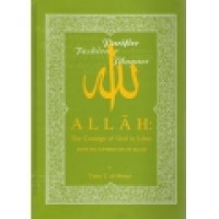 ALLAH - The concept of GOD in Islam