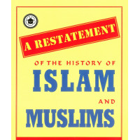 A Restatement of the History of Islam and Muslims