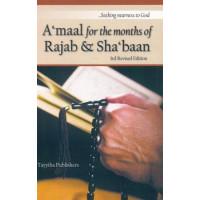 Aamaal for the months of Rajab & Shabaan - Tayyiba Publisher & Distributors