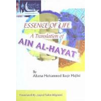 Essence of Life A translation of Ain Al-Hayat
