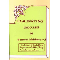 Fascinating Discourses of Fourteen Infallibles