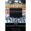 Islam and Religious Pluralism - 3rd Edition