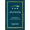 Islamic Laws - Third Edition - English Version of Tawdhihul Masail (New Annotated Translation)