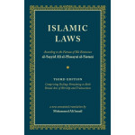 Islamic Laws - Third Edition - English Version of Tawdhihul Masail (New Annotated Translation)