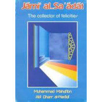 Jami al Sadat - The Collector of Felicities