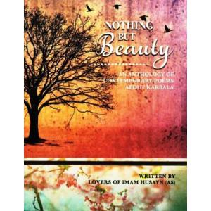 Nothing But Beauty - Karbala Anthology