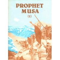 Prophet Musa - Part 1