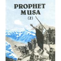 Prophet Musa - Part 2