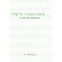 Prophet Muhammad (saww) - A Concise Biography - New Edition