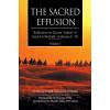 The Sacred Effusion- Reflection on Ziyarat Ashura Vol 1