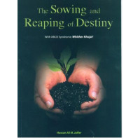 The Sowing and Reaping of Destiny