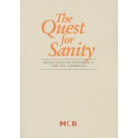 The Quest for Sanity (Reflections on September 11 and the aftermath)