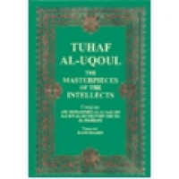 Tuhaf-al-Uqool - The Masterpieces of the Intellects