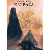 Understanding Karbala - For children aged 10+