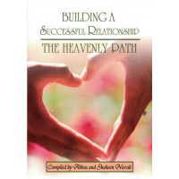 Building a Successful Relationship - The Heavenly Path