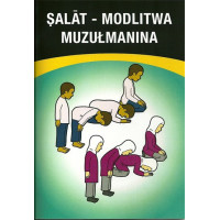 Salat. Modlitwa muzułmanina (Polish Language)