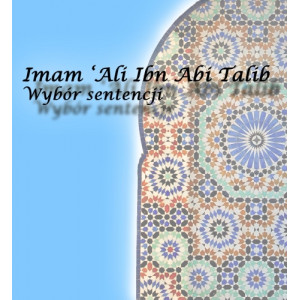 Imam Ali (a). Wybór sentencji (Polish Language)
