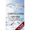 The Divine Invitation FRENCH - Downloadable Version (EPUB and MOBI)