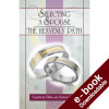 Selecting a Spouse: The Heavenly Path - Downloadable Version (EPUB and MOBI)