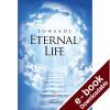 Towards Eternal Life Downloadable Version (EPUB and MOBI)