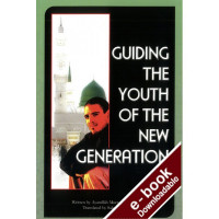Guiding the Youth of the New Generation - Downloadable version (EPUB and MOBI)