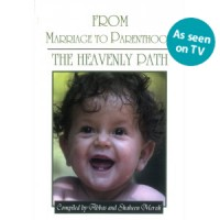 From Marriage to Parenthood  The Heavenly Path (Second Edition)