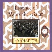 40 Ahadith: Essence of Worship: Salat