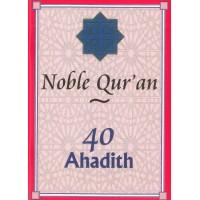 40 Ahadith: Noble Quraan