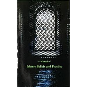 A Manual of Islamic Beliefs and Practice - Vol 2