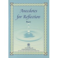 Anecdotes for Reflection - Part I
