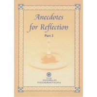 Anecdotes for Reflection - Part III