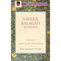 Nahjul Balagah Revisited