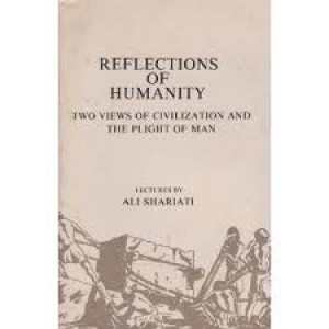 Reflections of Humanity -  Two views of civilization and the plight of man