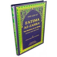 The Life of Fatima Az Zahra (as)