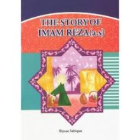 The Story of Imam Raza (as)