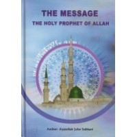 The Message (The Holy Prophet of Allah)