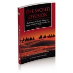 The Sacred Effusion- Reflection on Ziyarat Ashura Vol 2