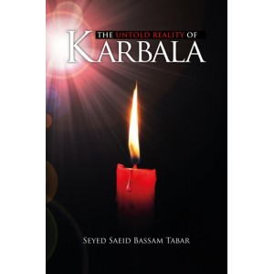 The Untold Reality of Karbala