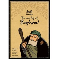 The Wise Fool of Baghdad - Sufi Comics