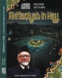 Akhlaqiyat  in Hajj - Lectures (Audio)