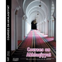 Courses on Akhlaqiyyat - Lectures (DVD)