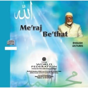 Meraj Bethat Series 1 Lectures (Audio)