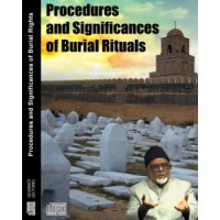 Procedures & Significances of Burial Rituals - Lectures (Audio)